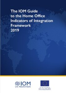 IOM Guide for Practitioners on the Home Office Indicators of Integration Framework